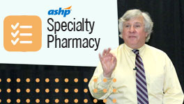 Specialty Pharmacy Why Attend